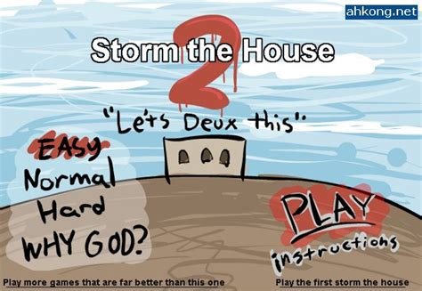 storm the house storm the house 2 download ahkong net