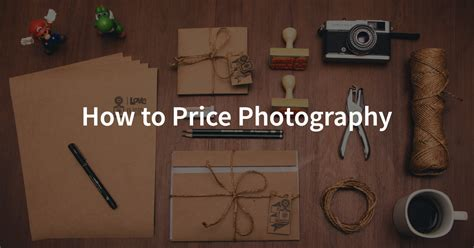 Photography Pricing by Free Photographer S Pricing Guide How To Price Photography