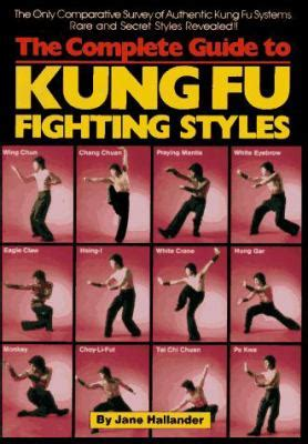 kung fu animal power fu book books the complete guide to kung fu fighting styles by