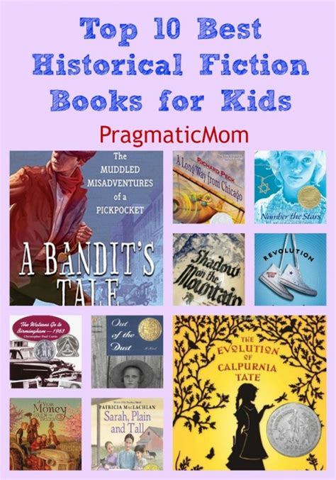 best picture books top 10 best historical fiction books for pragmaticmom