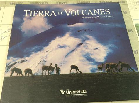libro tierra de cos libro tierra de volcanes fotos de walter h wust s 150 00 en mercado libre