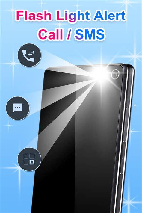 Flash Light Alert by Flashlight Alert On Call Sms