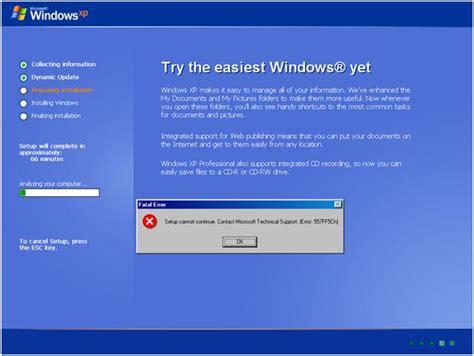 xp setup error installing windows xp error 557ff5ch setup cannot
