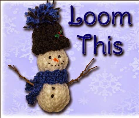 loom knit ornaments loom knit easy snowman ornament pattern and