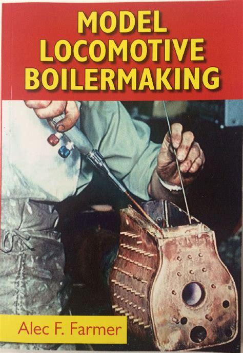 Model Locomotive Boilermaking model engineering and engineering tools from rdg