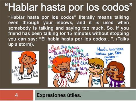 hablar por los codos 8477115990 idiomatic expressions