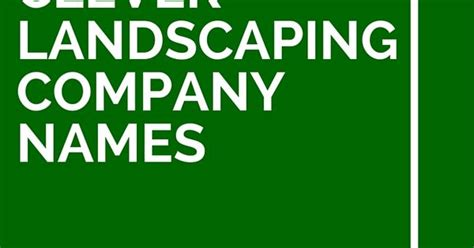 43 clever landscaping company names catchy slogans