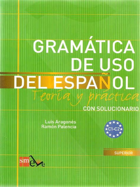 gramatica de uso del gramatica de uso del espanol c1 c2