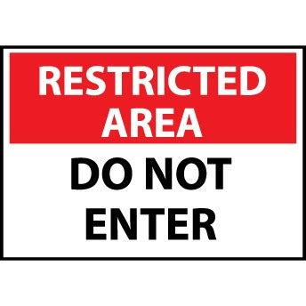 restricted area do not enter, 10x14 rigid plastic sign