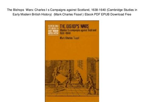 s american war a history cambridge studies in us foreign relations books the bishops wars charles i s caigns against scotland