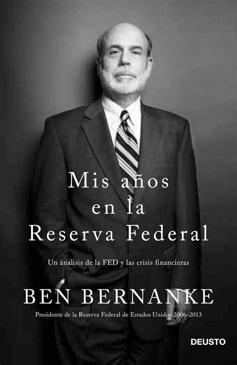 Mis años en la Reserva Federal: un análisis de la Fed y
