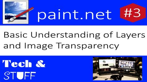 basic understanding of layers and image transparency paint net tutorial