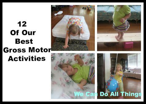 gross motor skills activities we can do all things 12 of our best gross motor activities