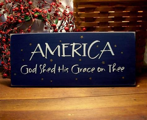 America America God Shed His Grace On Thee by America God Shed His Grace On The Signs