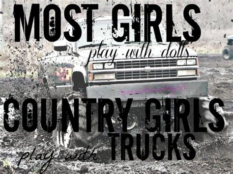 country music video mudding country life quotes country girls trucks mud life