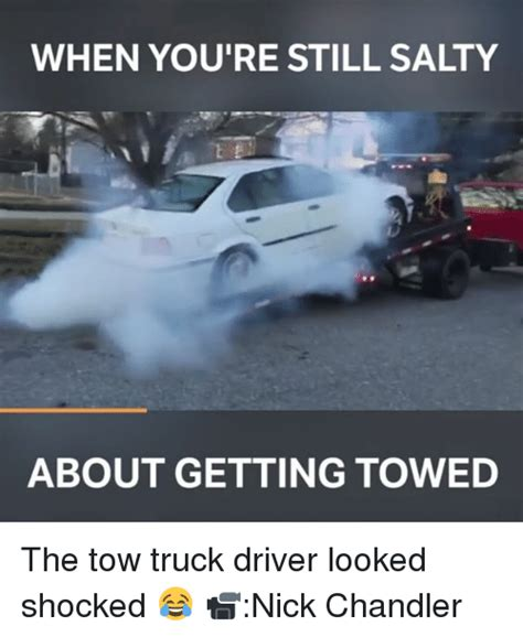Towing Memes - 25 best memes about tow trucks tow trucks memes