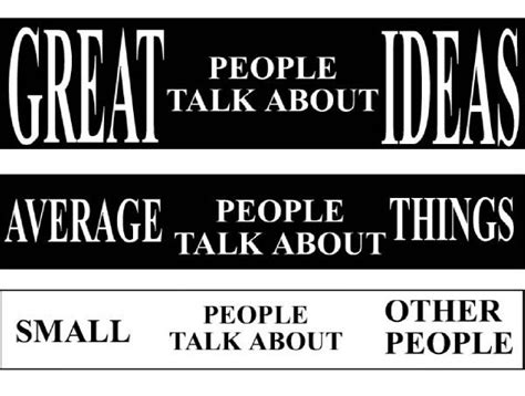 themes to talk about great people talk about ideas average things small other