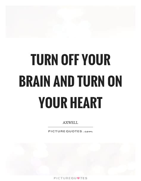 quotes to turn on turn quotes turn sayings turn picture quotes