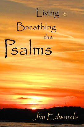 praying the psalms a g s journey the psalter trail books living and breathing the psalms interviews reviews