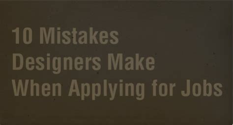 Services 10 Mistakes That Most Make by 10 Mistakes Designers Make When Applying For Go