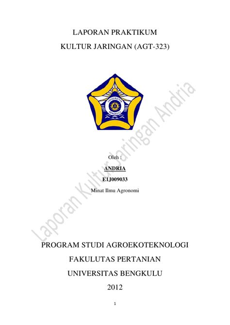membuat cover laporan praktikum laporan praktikum kultur jaringan andria unib