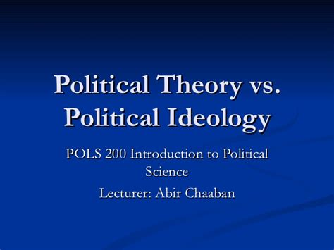 Mba Vs Political Science by Political Theory Vs Political Ideology2