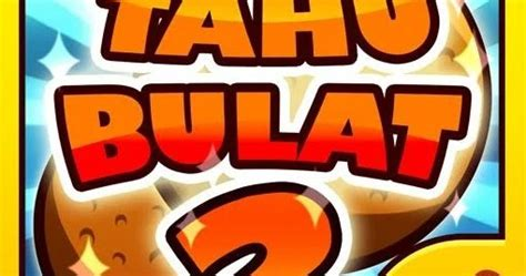 game akang tahu bulat  mod apk unlimited coin