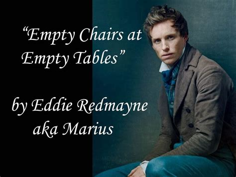 Eddie Redmayne Empty Chairs At Empty Tables by Empty Chairs At Empty Tables Eddie Redmayne
