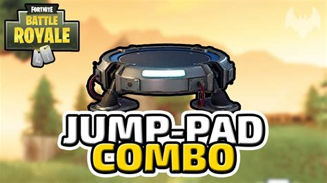 fortnite jump pad jump pad combo fortnite battle royale