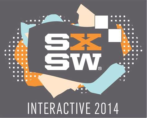 sxsw interactive 2014 image gallery sxsw interactive 2014