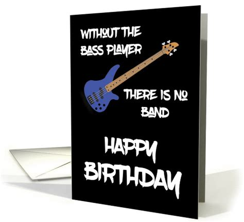 Bass Player Birthday Card bass guitarist birthday cards android