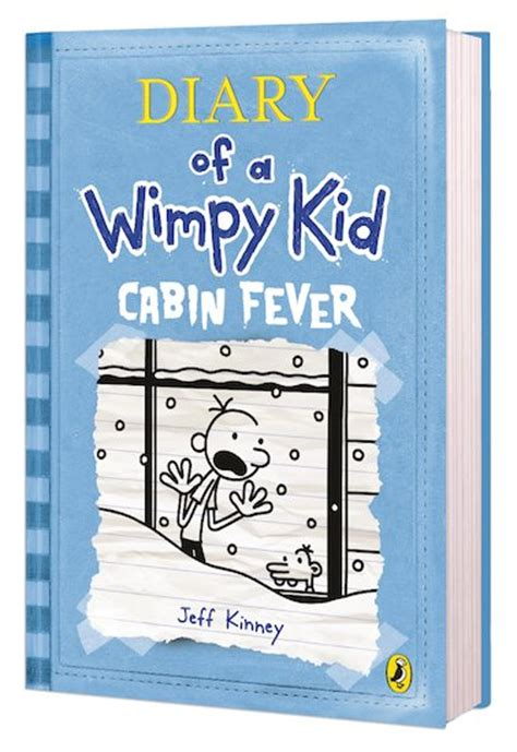 Diary Of The Wimpy Kid Cabin Fever by Diary Of A Wimpy Kid Cabin Fever Scholastic Club
