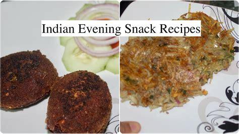 evening snacks indian recipe easy evening snacks recipe
