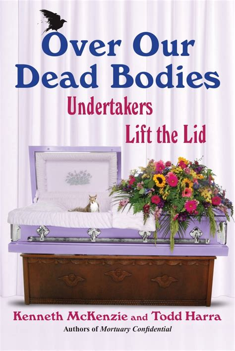 Of Mortuaries Calendar by Confessions Of A Funeral Director 187 The 2007 Of