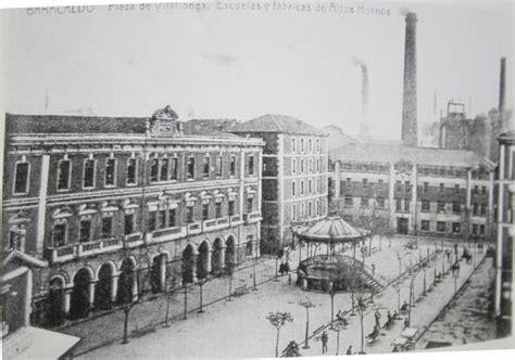 fotos antiguas barakaldo barakaldo antiguo altos hornos de vizcaya el rinc 243 n de