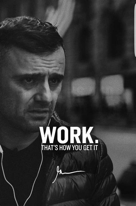 gary hudson quotes quotehd 25 best ideas about gary vaynerchuk on gary vee and entrepreneur definition