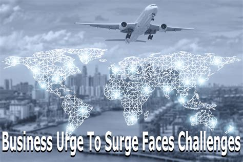 business urge to surge faces challenges