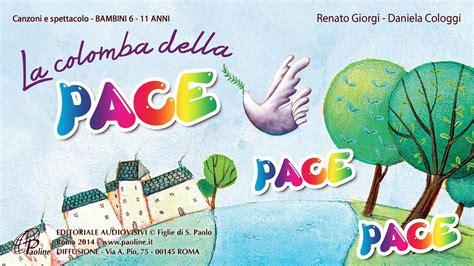 testi sulla pace la colomba della pace paoline