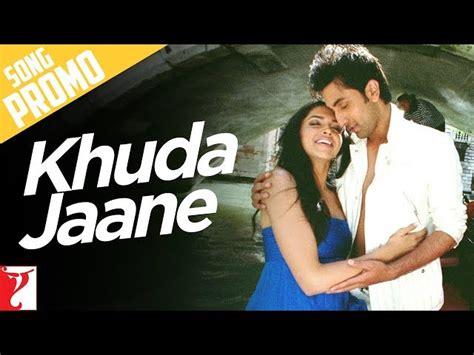 bachna ae haseeno songs download khuda jaane song promo 2 bachna ae haseeno