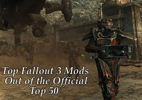 best fallout 3 mods best fallout 3 mods from the top 50 fallout mods released