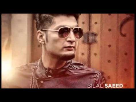 bilal saeed new song 2015 kaash bilal saeed brand new punjabi songs 2015 amazing