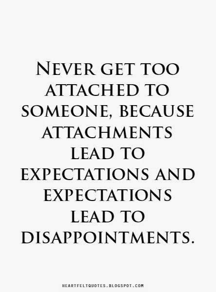 heartfelt quotes expectations lead  disappointments sayings pinterest heartfelt
