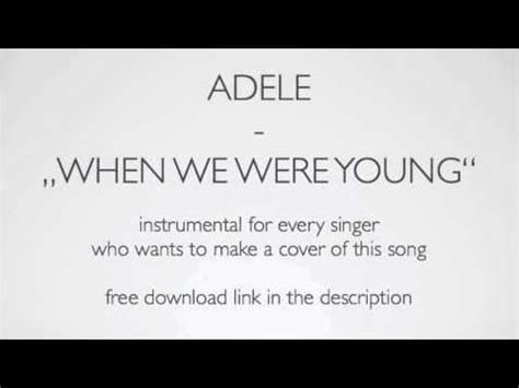 download mp3 adele when we are young quot adele when we were young quot acoustic instrumental karaoke