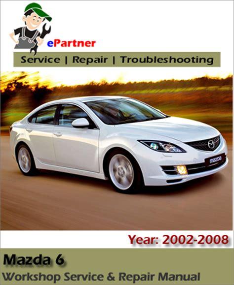 online car repair manuals free 2008 mazda mazda6 interior lighting mazda 6 mazda6 service repair manual 2002 2008 automotive service repair manual