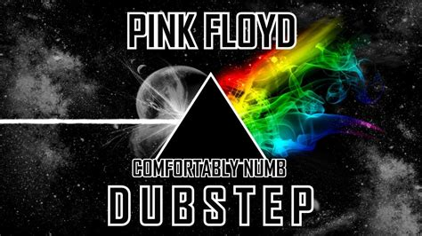 comfortably numb on youtube pink floyd comfortably numb live dubstep youtube