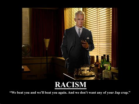from don draper to roger sterling get the mad men look for your roger sterling madmen racism mad men motivational
