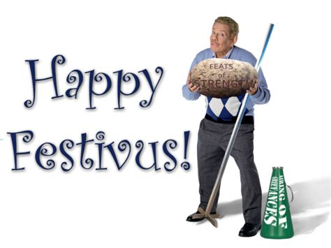 Happy Festivus Meme - festivus is real