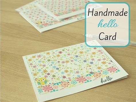 Handmade Card Tutorials - handmade hello card
