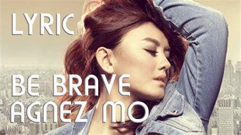 agnes walk lyric agnes be brave lyric agnezmo