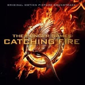 theme song hunger games catching fire the hunger games 2 catching fire movie soundtrack